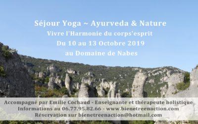 Séjour Yoga & Ayurveda Du jeudi 10 au Dimanche 13 Octobre 2019